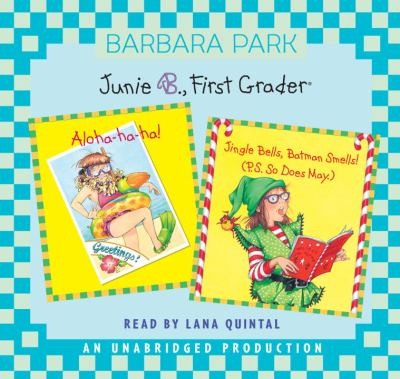 Junie B., First Grader: Aloha-ha-ha/Jingle Bells, Batman Smells! - Book  of the Junie B. Jones
