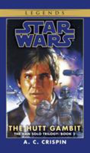 Star Wars: The Hutt Gambit - Book  of the Star Wars Legends