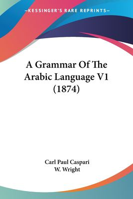 Paperback A Grammar of the Arabic Language V1 Book