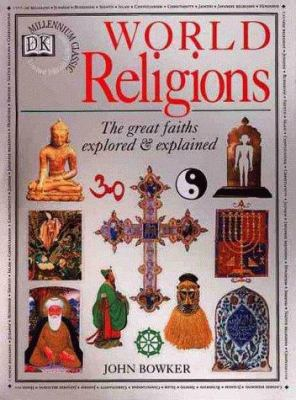 World Religions The Great Faiths Book By John Bowker - World religions explained