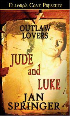Outlaw Lovers : Jude and Luke - Jan Springer