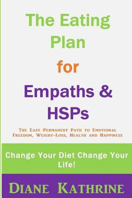 The Eating Plan for Empaths & Hsps:    book by Diane Kathrine