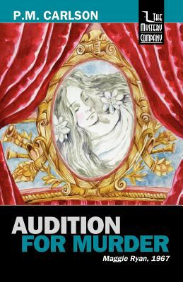 Audition for Murder - Book #1 of the Maggie Ryan and Nick O'Connor