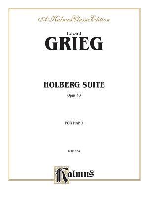 Grieg Holberg Suite Op40 Book By Edvard Grieg