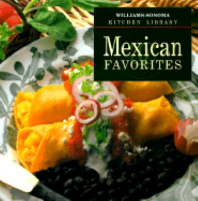 Mexican Favorites - Book  of the Williams-Sonoma Kitchen Library
