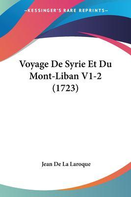 Paperback Voyage de Syrie et du Mont-Liban V1-2 Book