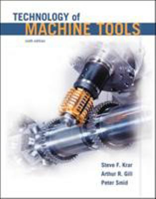 Technology Of Machine Tools Student Book By Steve F Krar