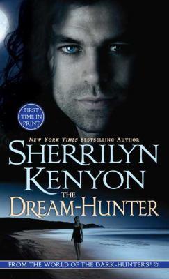 The Dream Hunter - Book #10 of the Dark-Hunter