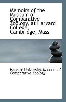 Paperback Memoirs of the Museum of Comparative Zo?logy, at Harvard College, Cambridge, Mass Book
