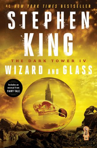 Wizard and Glass - Book #4 of the Dark Tower