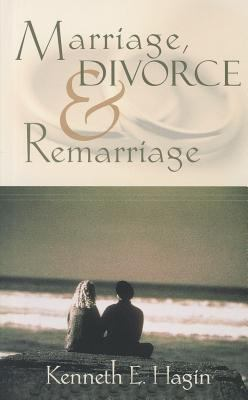 Marriage Divorce And Remarriage Book By Kenneth E Hagin