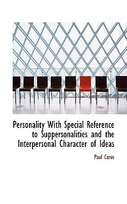 Paperback Personality with Special Reference to Suppersonalities and the Interpersonal Character of Ideas Book