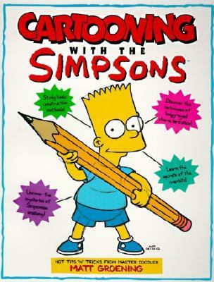 Cartooning With The Simpsons Book By Matt Groening