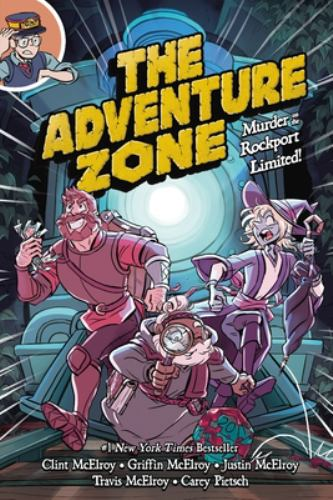 Paperback The Adventure Zone: Murder on the Rockport Limited Book