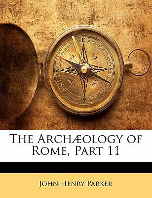 Paperback The Arch?ology of Rome, Part Book