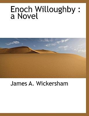 Paperback Enoch Willoughby : A Novel Book
