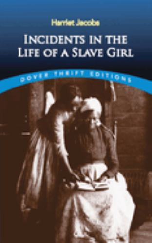 Paperback Incidents in the Life of a Slave Girl Book