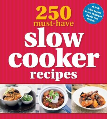 Paperback 250 Must-Have Slow Cooker Recipes Book