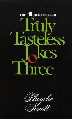 Truly Tasteless Jokes Three (0345329228 2360610) photo