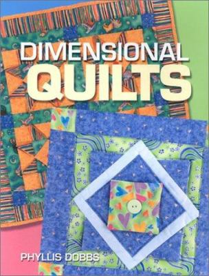 Dimensional Quilts Book By Phyllis Dobbs