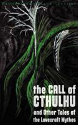 The Call of Cthulhu and Other Tales of the Love... 1926801113 Book Cover