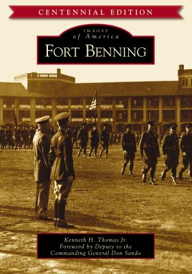 Fort Benning - Book  of the Images of America: Georgia