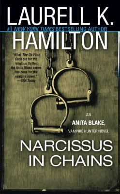 Narcissus in Chains - Book #10 of the Anita Blake, Vampire Hunter
