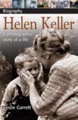 Helen Keller:  A photographic story of a life - Book  of the DK Biography