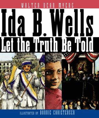 Paperback Ida B. Wells : Let the Truth Be Told Book