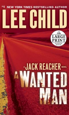 a wanted man book by lee child. Black Bedroom Furniture Sets. Home Design Ideas