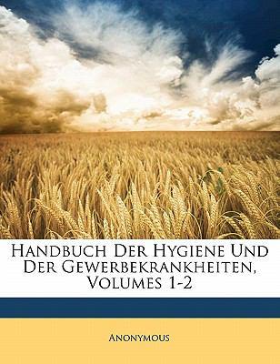 Paperback Handbuch der Hygiene und der Gewerbekrankheiten Book