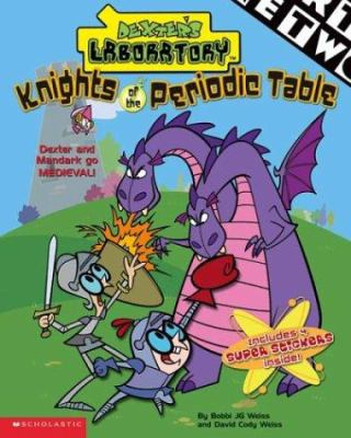 Knights Of The Periodic Table Book By Bobbi Jg Weiss