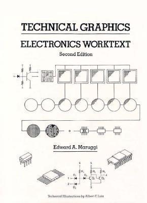 Technical Graphics Electronic Worktext - Edward Maruggi