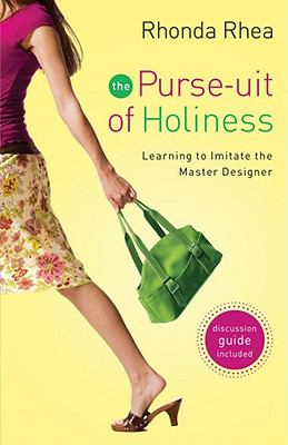 The Purse-uit of Holiness : Learning to Imitate the Master Designer (0800732537 5254442) photo