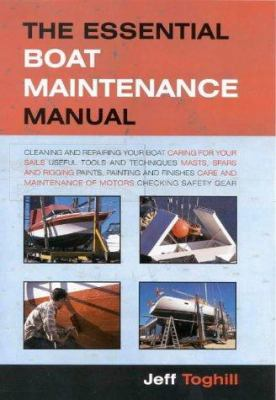 Paperback The Essential Boat Maintenance Manual Book