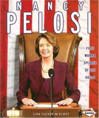 Nancy Pelosi: First Woman Speaker of the House - Book  of the Gateway Biographies