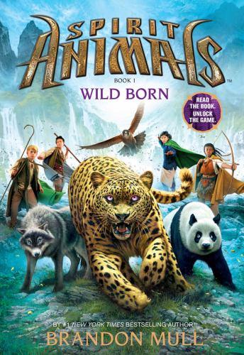 Wild Born - Book #1 of the Spirit Animals