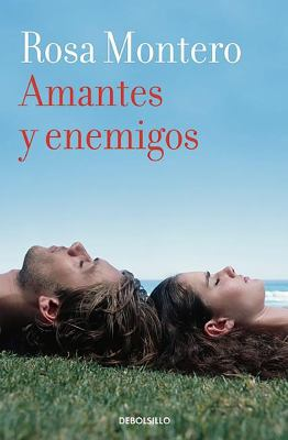 8490629285 - Rosa Montero: Amantes y enemigos - Livre