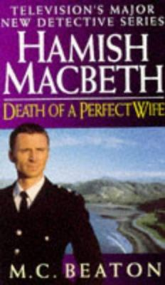 Death of a Perfect Wife (Hamish Macbeth Mysteri... 0553407945 Book Cover