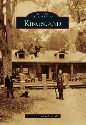 Kingsland - Book  of the Images of America: Georgia