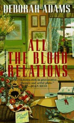All the Blood Relations - Book #6 of the Jesus Creek Mystery