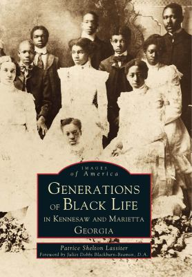 Generations of Black Life in Kennesaw and Marietta - Book  of the Images of America: Georgia