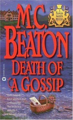 Death of a Gossip (Hamish Macbeth Mysteries, No... 0446607134 Book Cover