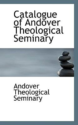 Paperback Catalogue of Andover Theological Seminary Book