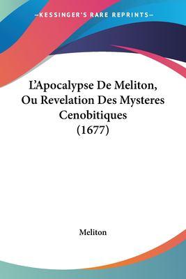 Paperback L' Apocalypse de Meliton, Ou Revelation des Mysteres Cenobitiques Book