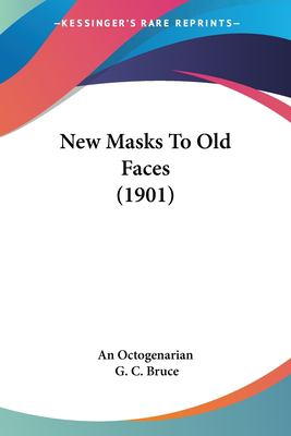 Paperback New Masks to Old Faces Book