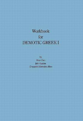 Workbook for Demotic Greek I providing    by John Rassias