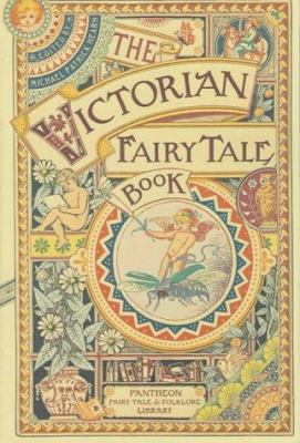 The Victorian Fairytale Book (Pantheon Fairy Ta... 0679732586 Book Cover