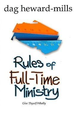 Rules of Full Time Ministry book by Dag Heward-Mills