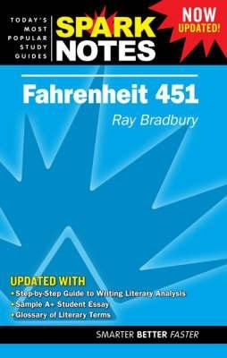 Fahrenheit 451 -SparkNotes ((REV)07) by Bradbur... 1411405129 Book Cover